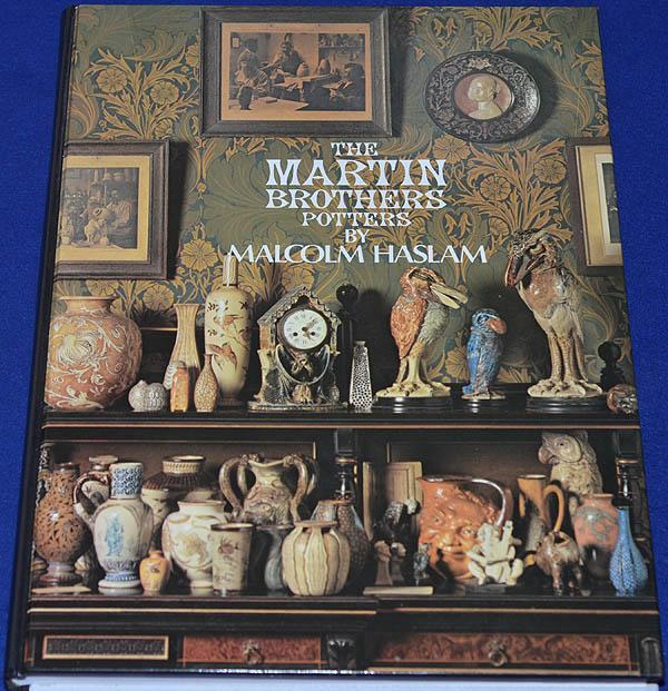 REFERENCE BOOK, THE MARTIN BROTHERS POTTERS BY MARTIN HASLAM.